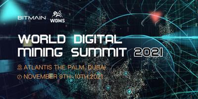 WORLD DIGITAL MINING SUMMIT 2021
